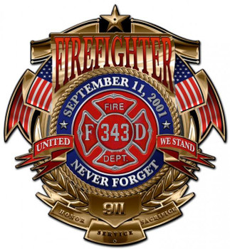 Firefighter Never Forget Plasma Cut Sign