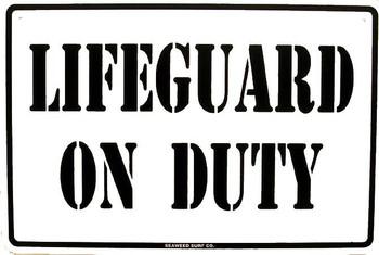 Lifeguard On Duty Metal Sign