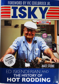 "Ed Iskenderian ""Isky"" History of Hot Rodding Autographed Book with Camfather Metal Sign"