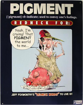Pigment Redneck Definition