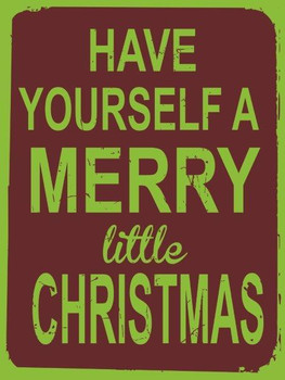 Have Yourself Merry Christmas Metal Sign