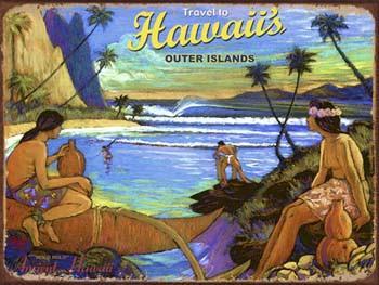 Hawaii's Outer Islands Metal Sign
