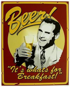Beer! ...Whats for Breakfast!