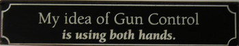 Idea of Gun Control