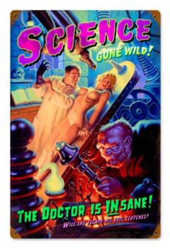 Science Gone Wild Metal Sign