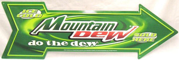 Mountain Dew-Sold Here-do the dew-Arrow