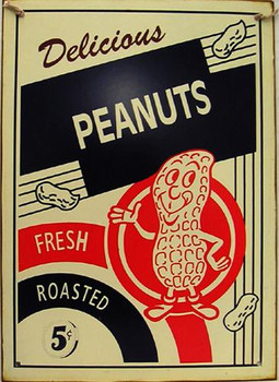 Delicious Peanuts - Fresh Roasted 5c Rustic Metal Sign