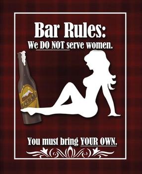 Bar Rules: Do Not Serve Women