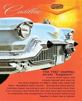 Cadillac 1957 Dagmars Bullets Metal Sign