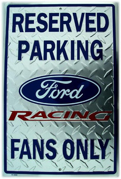 Reserved Parking-Ford Racing Fans only