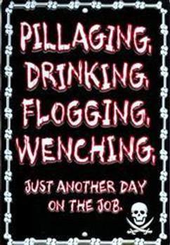 Pillaging Drinking Flodding Embossed Aluminum Sign