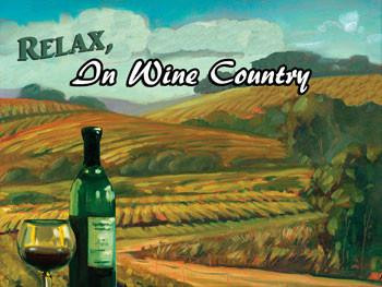 Relax In Wine Country