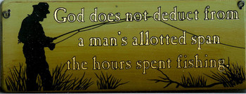 God Does Not Deduct... (fishing)