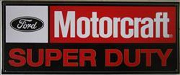 Ford Motorcraft Super Duty Metal Sign
