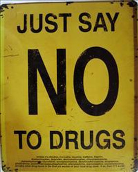 Just Say NO To Drugs Metal Sign