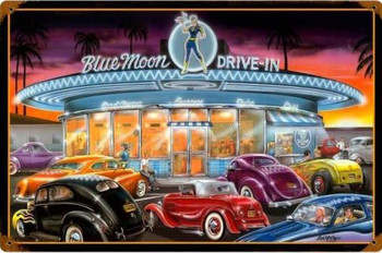 Blue Moon Drive In Metal Sign