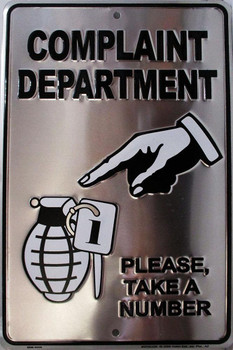 Complain Department Embossed Metal Sign