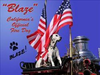 Blaze-California's Official Fire Dog Metal Sign