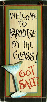 Welcome To Paradise By the Glass 3D Wood Sign