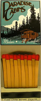 Pardise Cabins- Matches (metal sign)