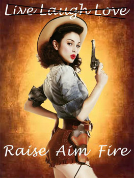 Raise-Aim-Fire Pin-Up Metal Sign