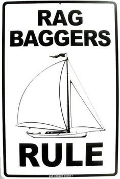 Rag Baggers Rule Aluminum Sign