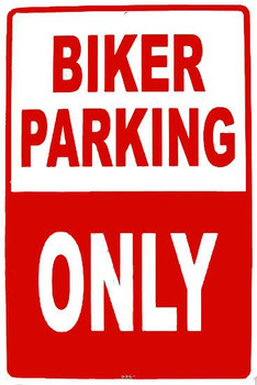 Biker Parking Only Metal Sign