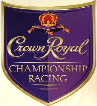 Crown Royal-Champion Racing Metal Sign