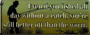 Even If You Fished... (fishing)