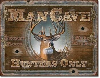 Man Cave Hunters Only