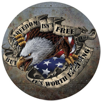 "Freedom Isn't Free-14"" Round Metal Sign"