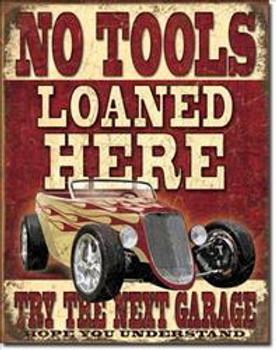 No Tools Loaned