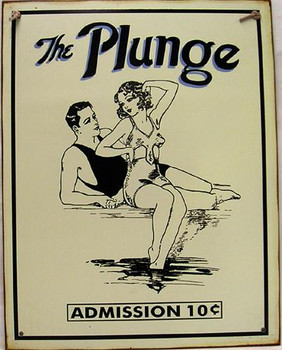 The Plunge Rustic Metal Sign
