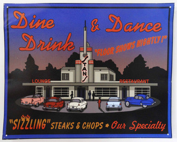 Dine Drink & Dance Metal Sign