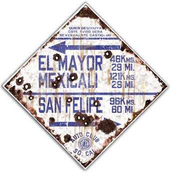 El Mayor Mexcali - Auto Club So. Cal. Rustic Road Sign