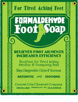 Formaldehyde Foot Soap Porcelain Sign