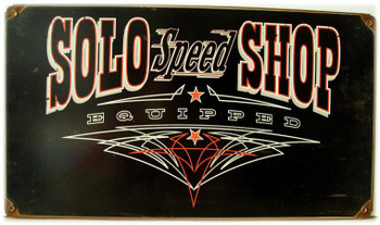 Solo-Speed-Shop (disc) Metal Sign