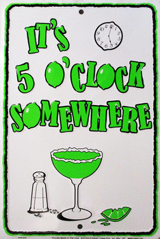 5 O'Clock Somewhere Embossed Metal Sign