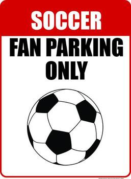 Soccer Fan Parking Only