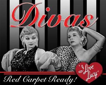 Divas  I Love Lucy Metal Sign
