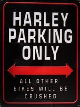 Harley Parking Only Metal Sign