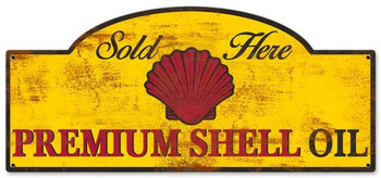 Sold Here Premium Shell Oil ( Rustic )