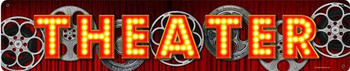 Theater Movie Reel Banner Metal Sign