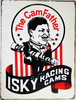 "The CamFather ""Isky"" Racing Cams Iskenderian Metal Sign"