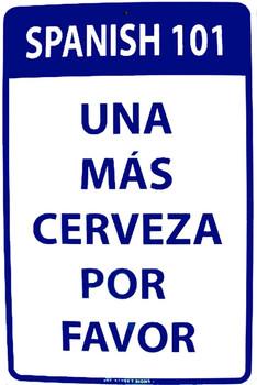 Spanish 101 Cerveza Aluminum Sign