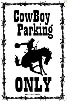 CowBoy Parking Only Metal Sign