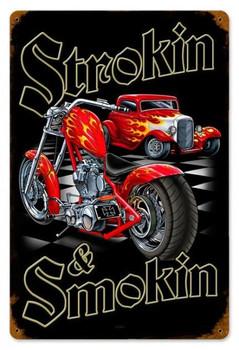 Strokin & Smokin Metal Sign