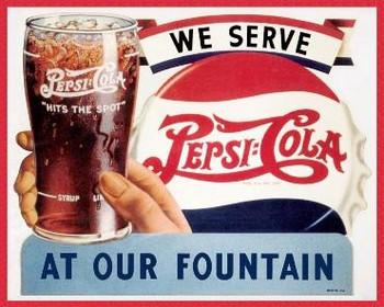 Pepsi:Cola We Serve Metal Sign
