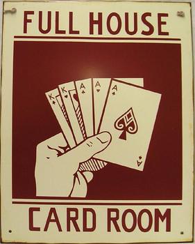 Full House-Card Room Rustic Metal Sign