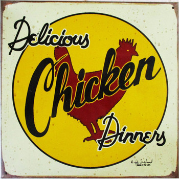 Delicious Chicken Dinners Rustic Limited Metal Sign